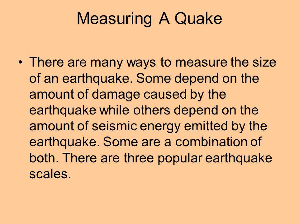 Measuring A Quake