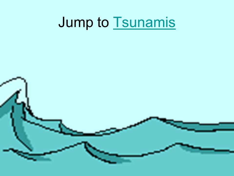 Jump to Tsunamis