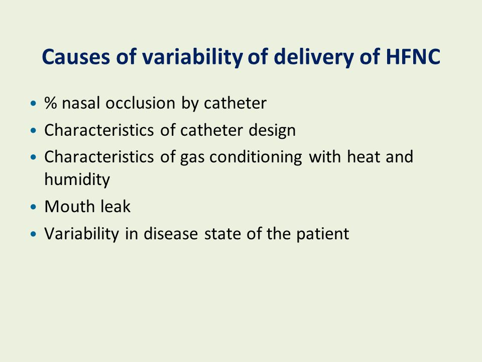 Causes of variability of delivery of HFNC
