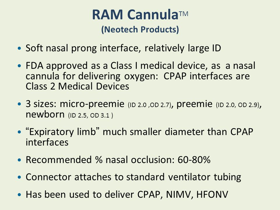 RAM CannulaTM (Neotech Products)