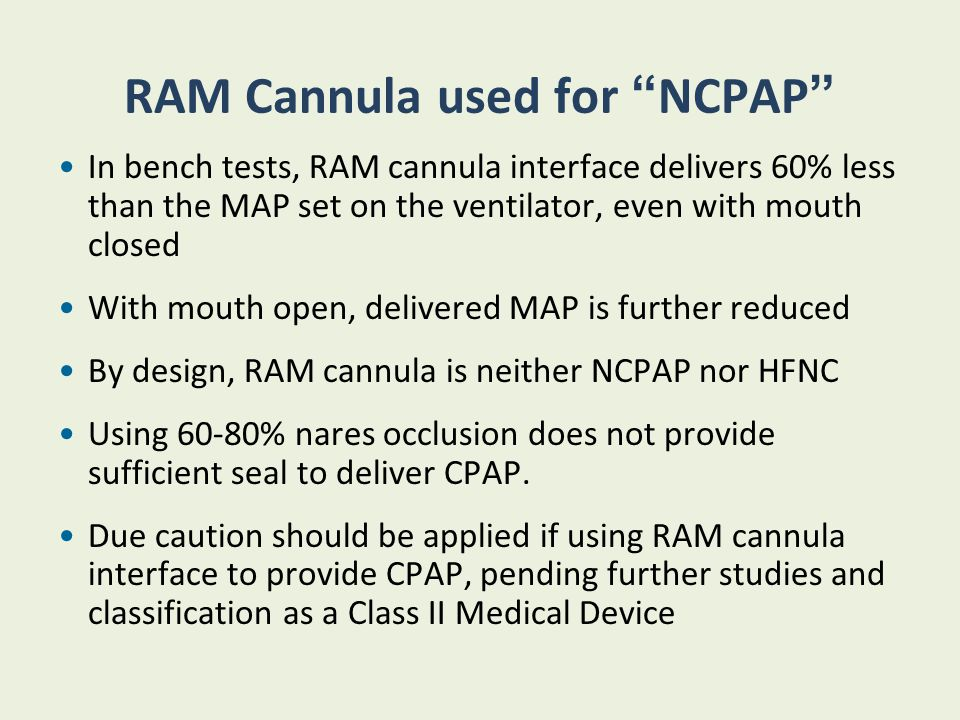 RAM Cannula used for NCPAP