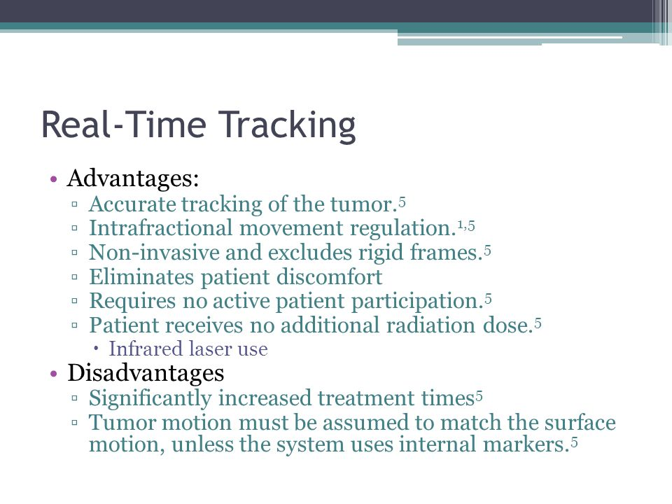 Real-Time Tracking Advantages: Disadvantages