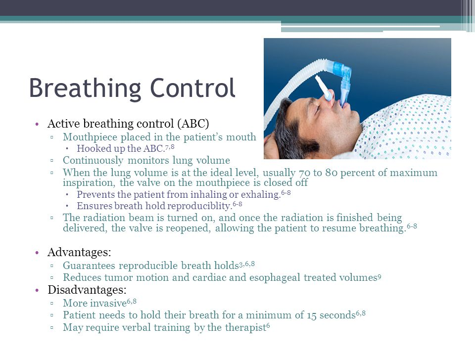 Breathing Control Active breathing control (ABC) Advantages: