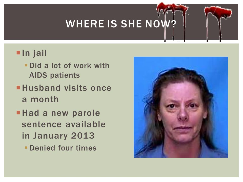 Where is she now In jail Husband visits once a month