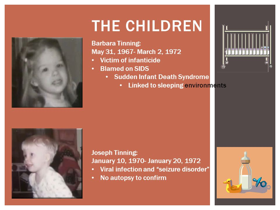 The Children Barbara Tinning: May 31, 1967- March 2, 1972