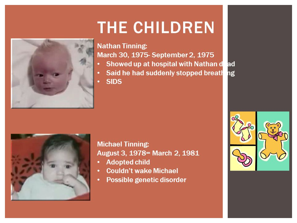 The Children Nathan Tinning: March 30, 1975- September 2, 1975