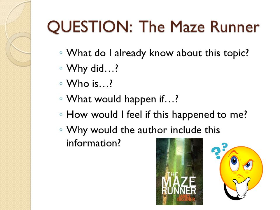 QUESTION: The Maze Runner