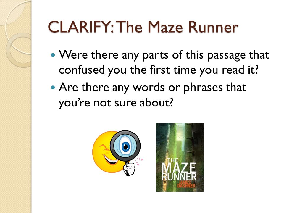CLARIFY: The Maze Runner