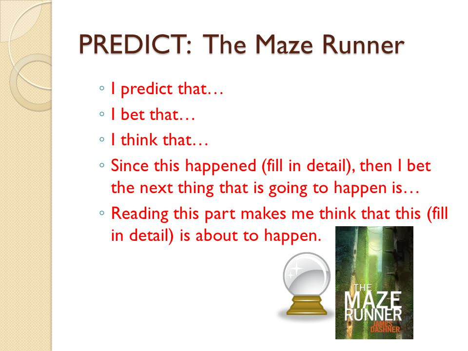 PREDICT: The Maze Runner