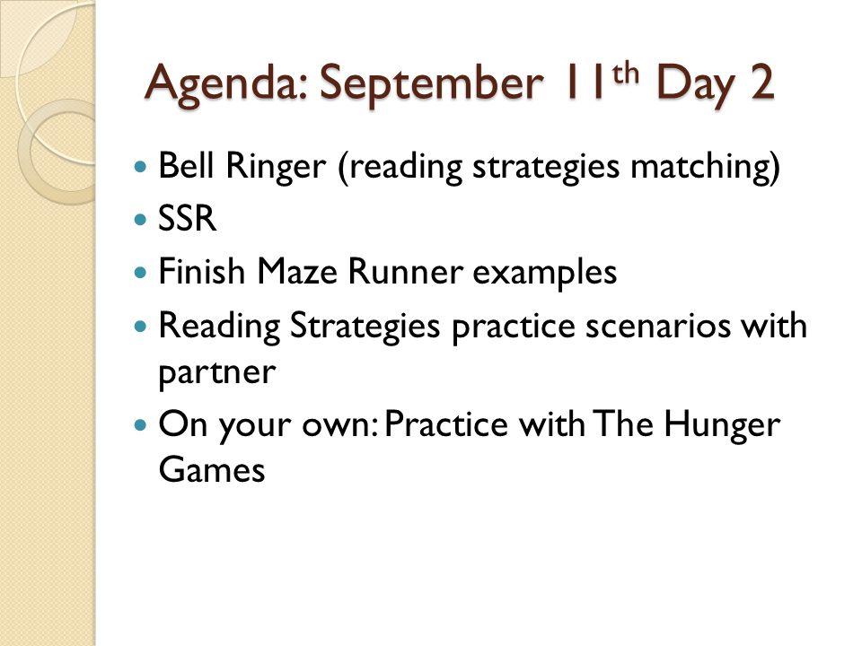 Agenda: September 11th Day 2