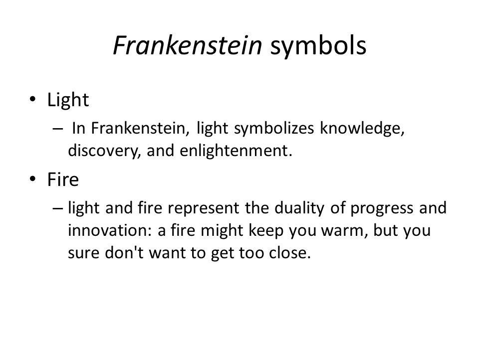 Frankenstein symbols Light Fire
