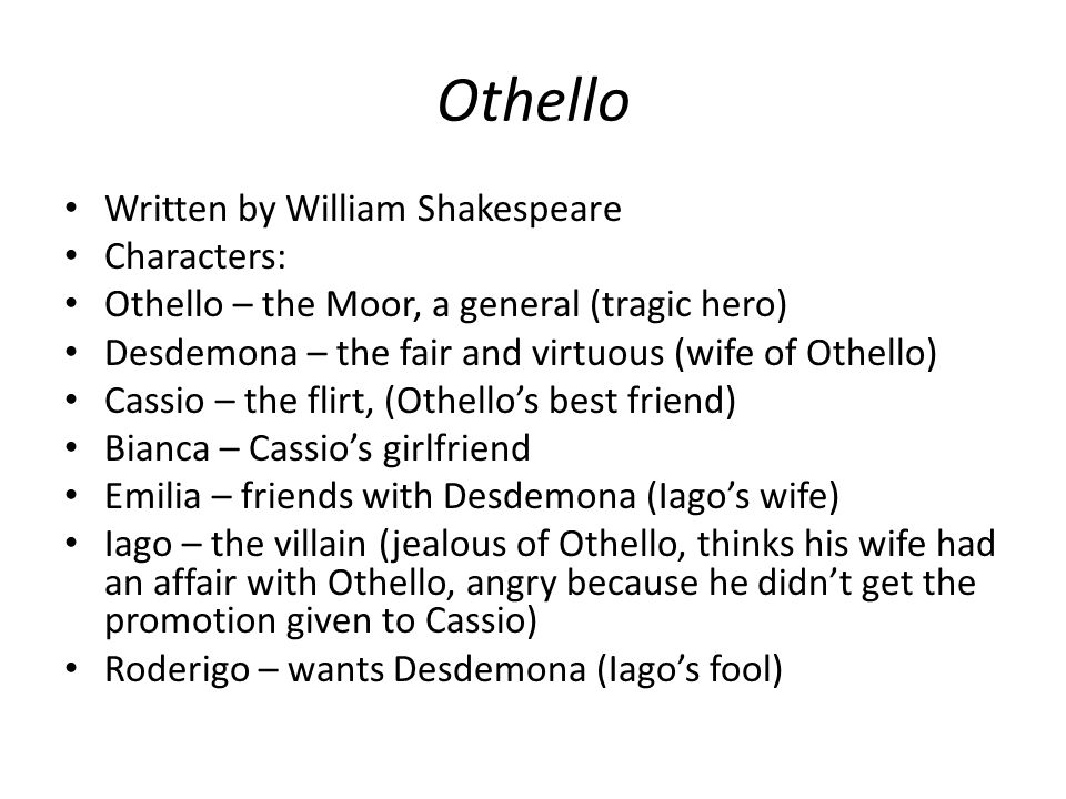 a paper on the william shakespeares character of othello Othello, in full othello, the moor of venice, tragedy in five acts by william shakespeare, written in 1603–04 and published in 1622 in a quarto edition from a transcript of an authorial manuscript.