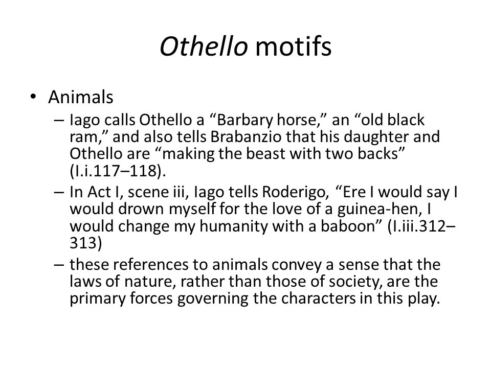 Othello motifs Animals