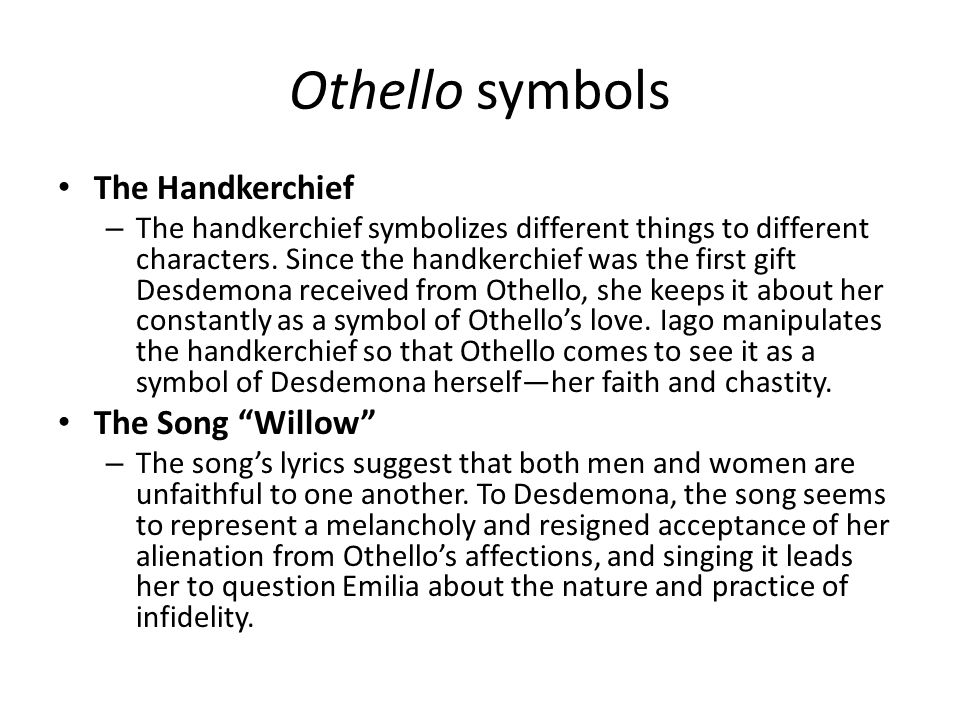 Othello symbols The Handkerchief The Song Willow