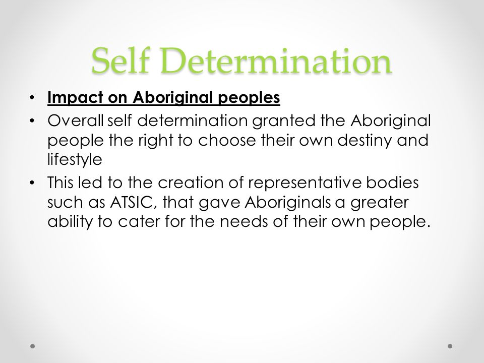 Self Determination Impact on Aboriginal peoples