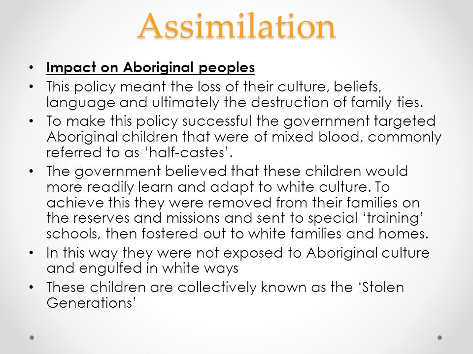 Assimilation Impact on Aboriginal peoples