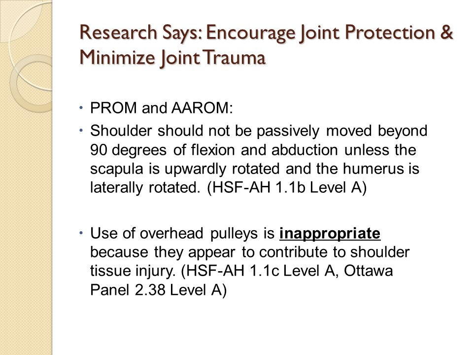 Research Says: Encourage Joint Protection & Minimize Joint Trauma