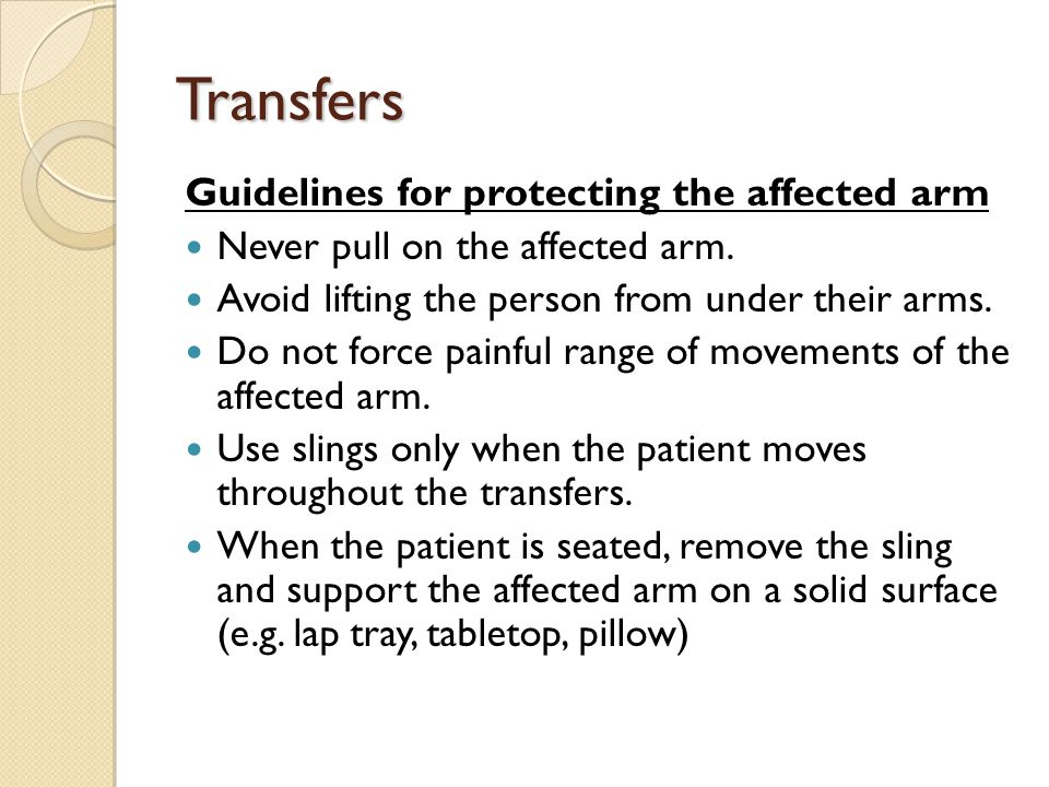 Transfers Guidelines for protecting the affected arm