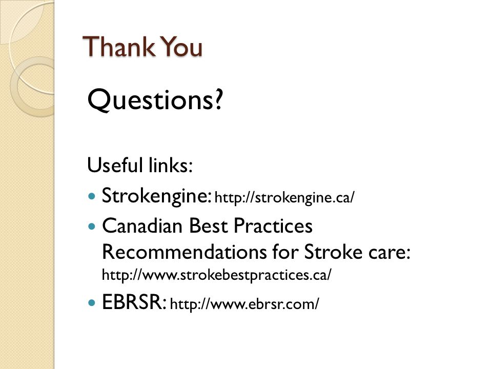 Questions Thank You Useful links: Strokengine: http://strokengine.ca/