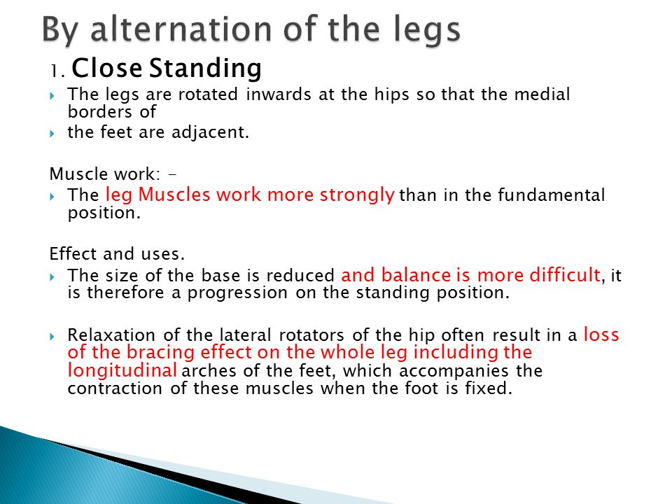 By alternation of the legs
