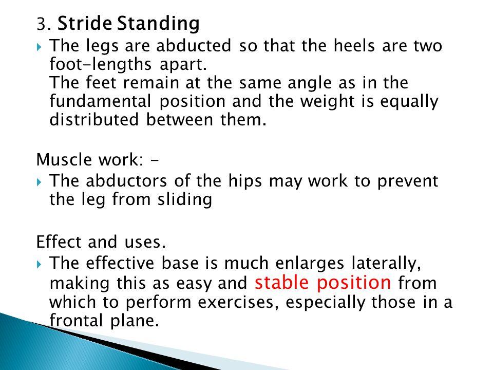 3. Stride Standing