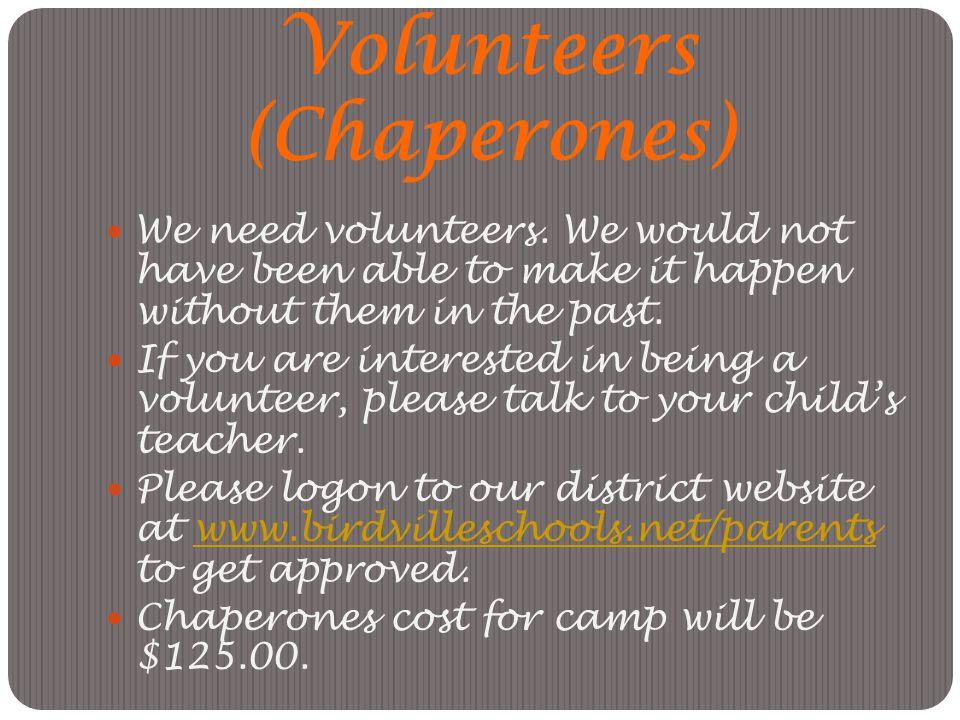 Volunteers (Chaperones)