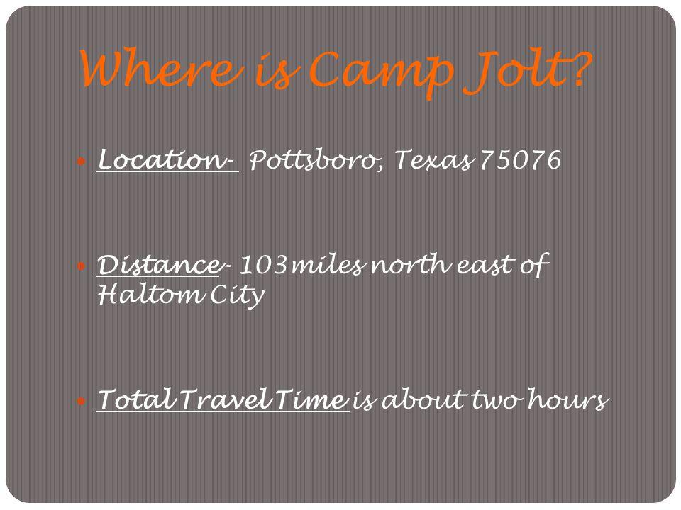 Where is Camp Jolt Location- Pottsboro, Texas 75076