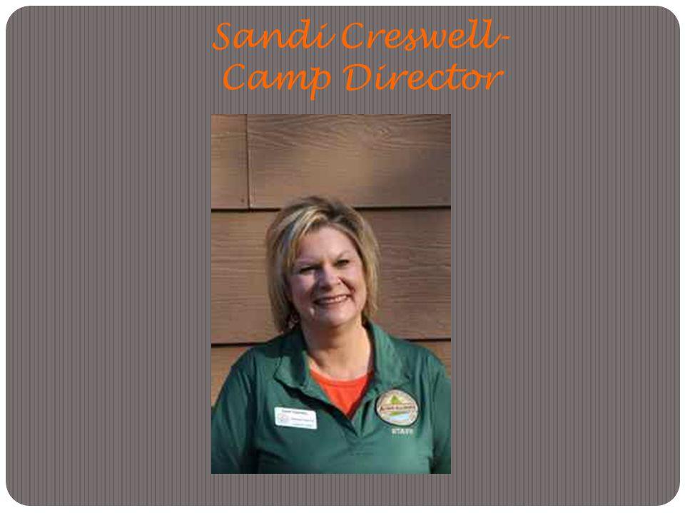 Sandi Creswell- Camp Director