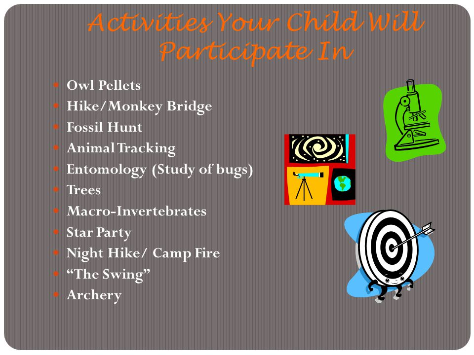 Activities Your Child Will Participate In