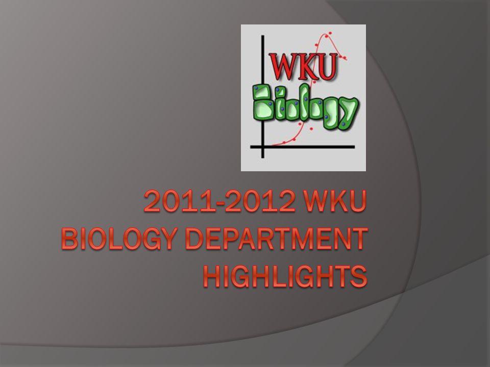 2011-2012 WKU Biology Department Highlights