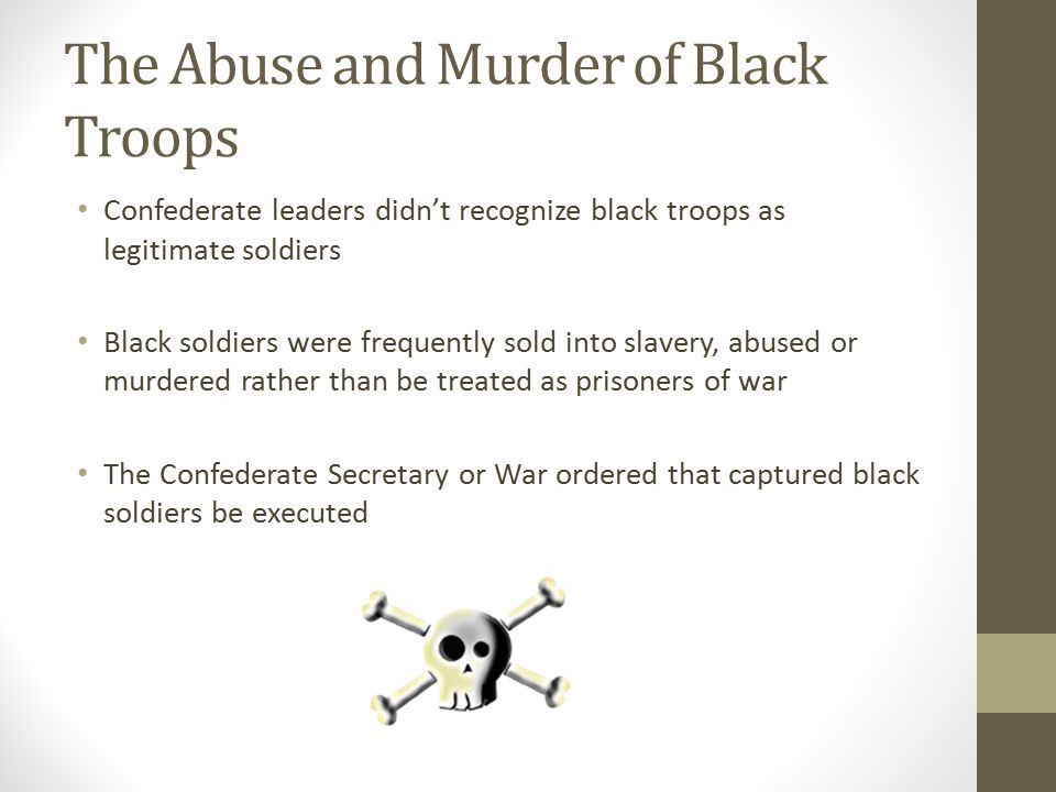 The Abuse and Murder of Black Troops