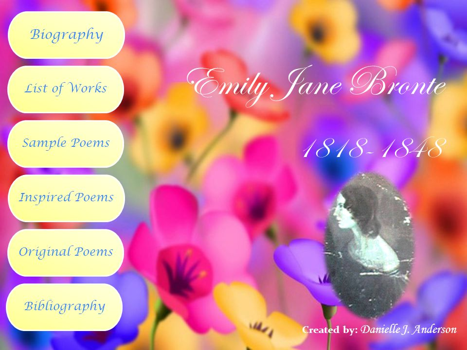 Emily Jane Bronte 1818-1848 Biography List of Works Sample Poems