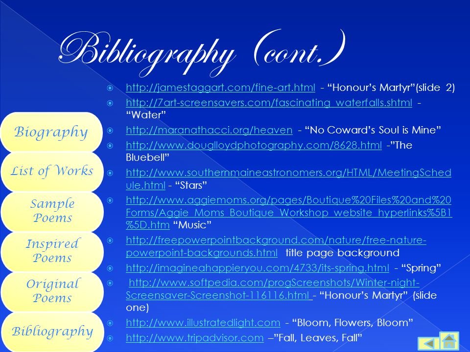 Bibliography (cont.) Biography List of Works Sample Poems
