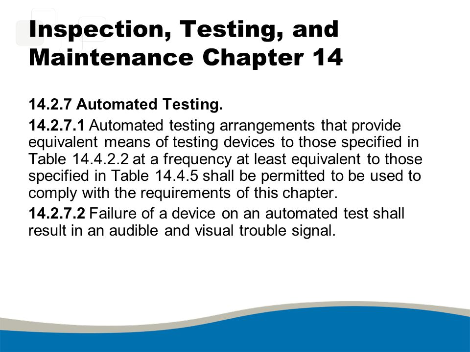 Inspection, Testing, and Maintenance Chapter 14