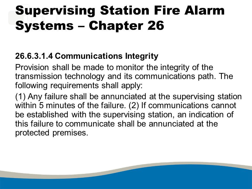 Supervising Station Fire Alarm Systems – Chapter 26