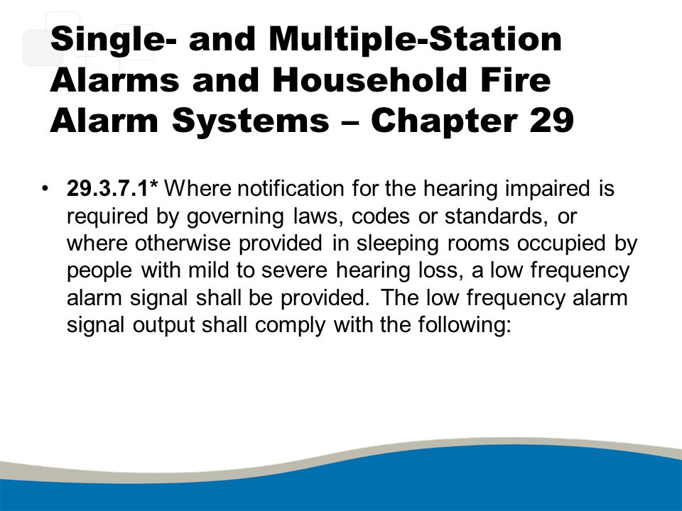 Single- and Multiple-Station Alarms and Household Fire Alarm Systems – Chapter 29