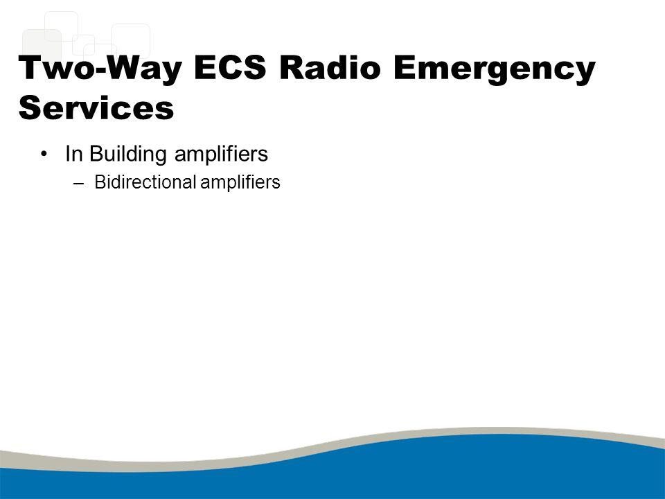 Two-Way ECS Radio Emergency Services