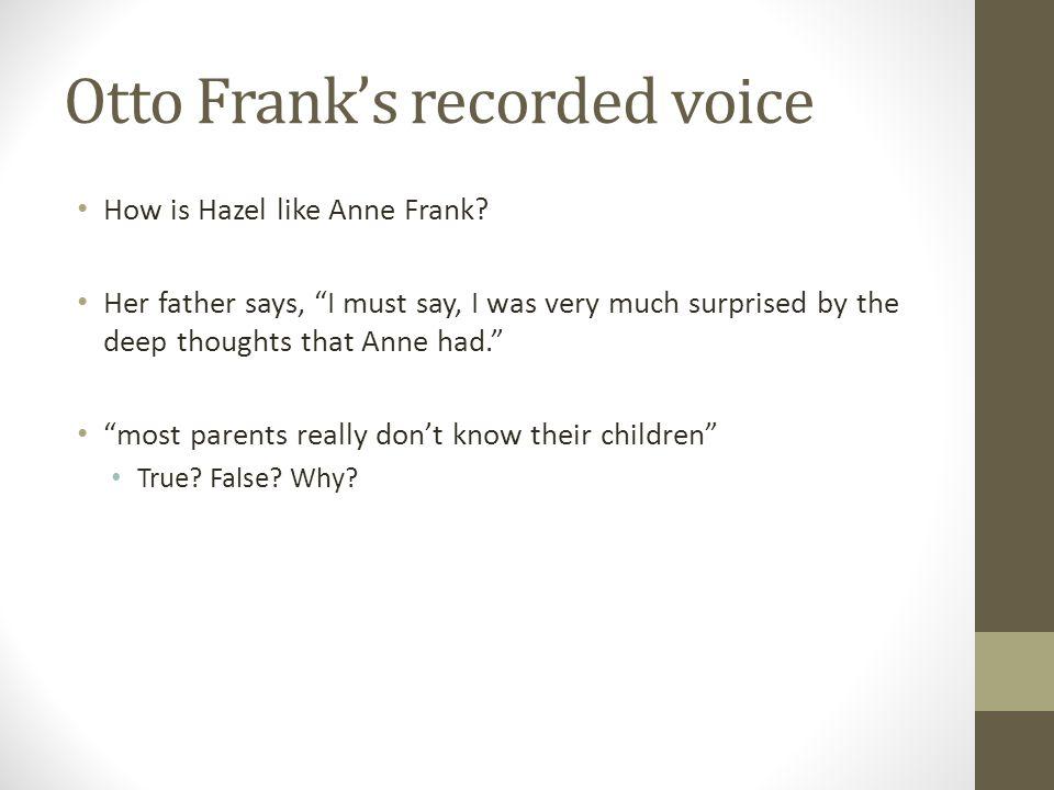 Otto Frank's recorded voice