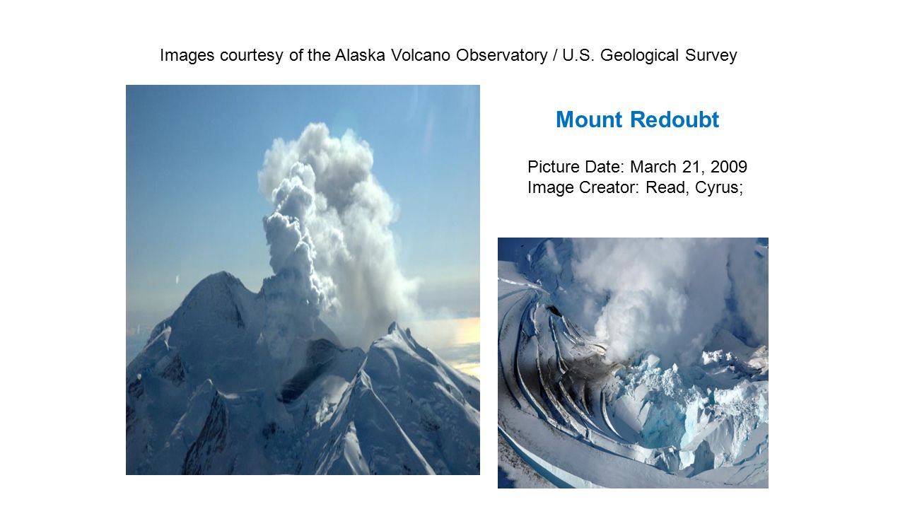 Images courtesy of the Alaska Volcano Observatory / U. S