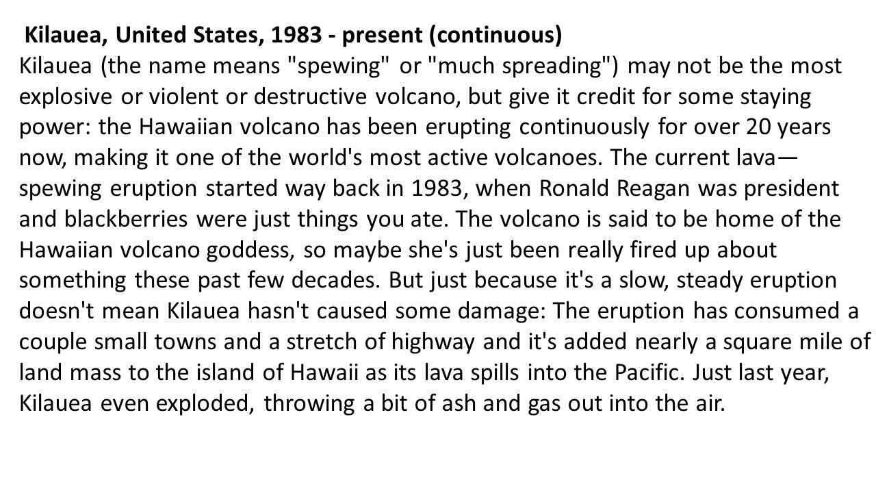 Kilauea, United States, 1983 - present (continuous)