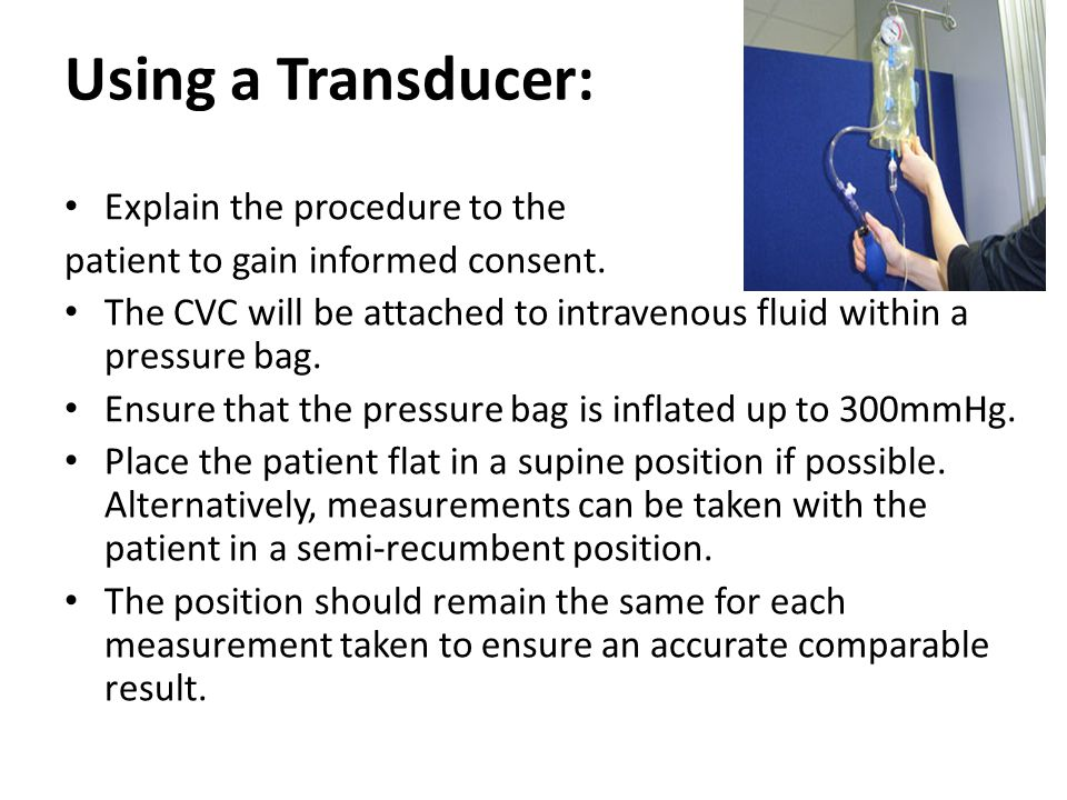 Using a Transducer: Explain the procedure to the