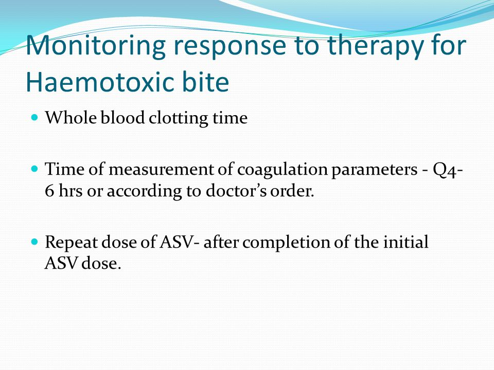 Monitoring response to therapy for Haemotoxic bite