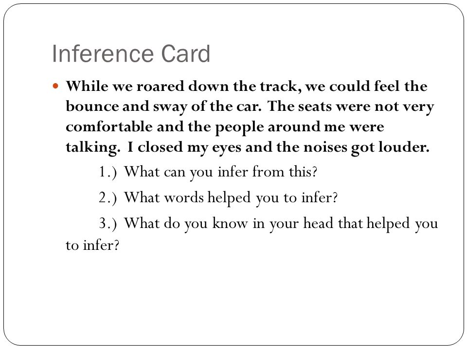 Inference Card 1.) What can you infer from this