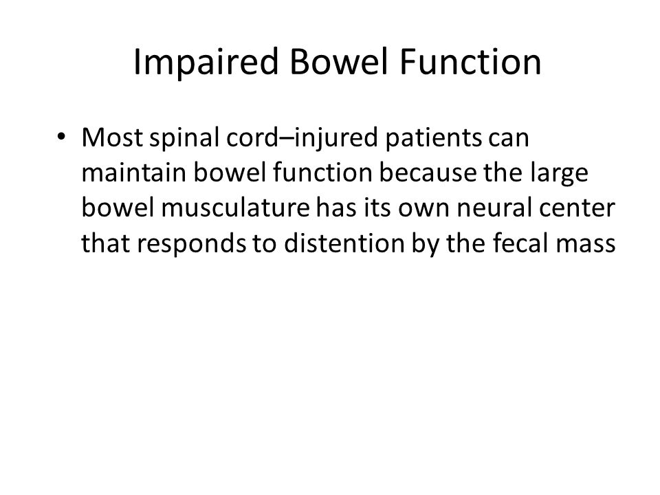 Impaired Bowel Function