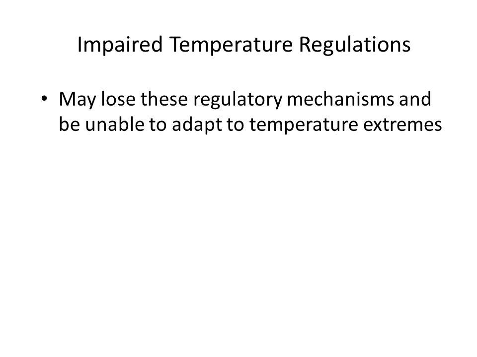 Impaired Temperature Regulations