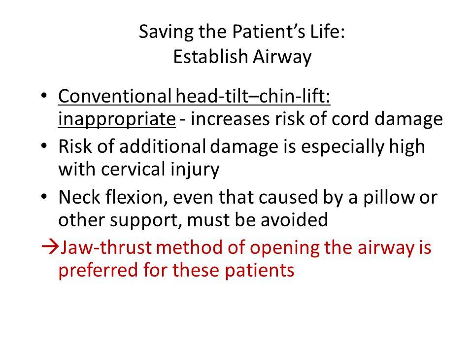 Saving the Patient's Life: Establish Airway