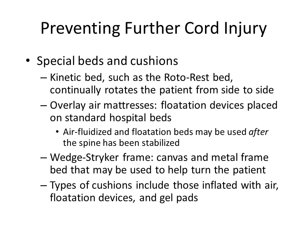 Preventing Further Cord Injury