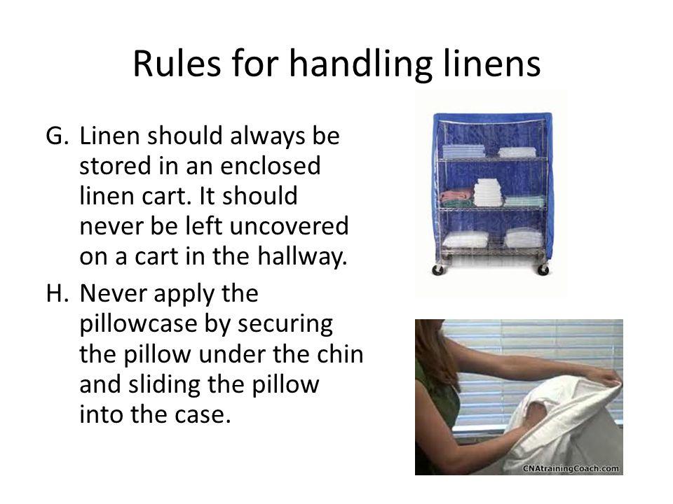 Rules for handling linens