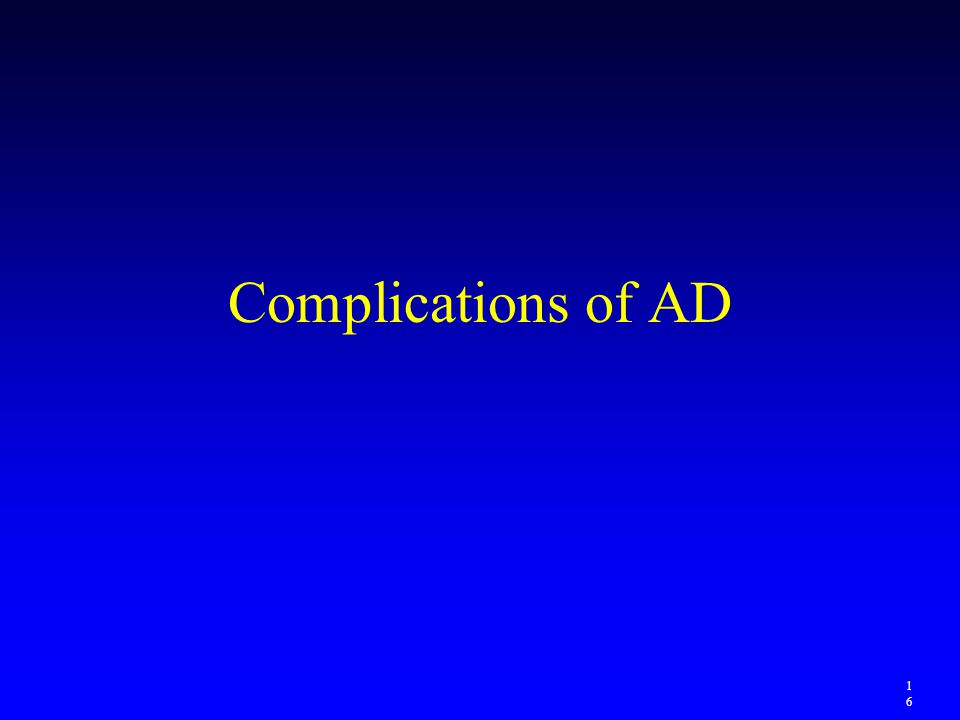 Complications of AD 16