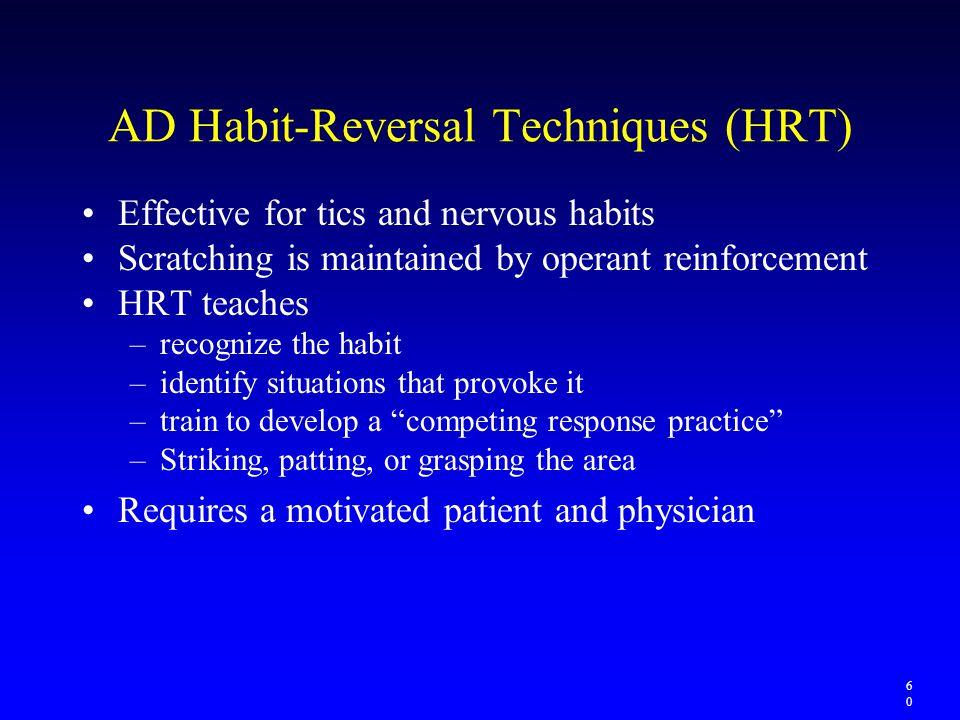 AD Habit-Reversal Techniques (HRT)
